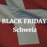 Black Friday Suisse
