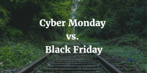 Cyber Monday vs. Black Friday