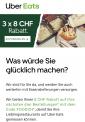 CHF 8.- Rabatt für die ersten 3000 Bestellungen bei Uber Eats