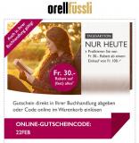 Tagesaktion bei Orell Füssli – CHF 30.- Rabatt bei MBW von CHF 100.-