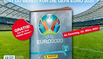 [Ankündigung] Gratis Panini UEFA Euro 2020 Stickeralbum und 2 Bilder ab Samstag 20.03.