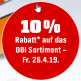 Diesen Freitag: 10% Rabatt auf alles bei Obi in Schönbühl, Oftringen, Volketswil und Thun