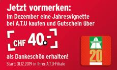 ATU: Vignette 2020 kaufen und 40.- Fr. Gutschein erhalten