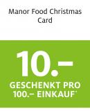 Manor Food Christmas Card: 10.- geschenkt pro 100.- Einkauf* in den Manor Food Märkten