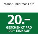 Manor Christmas Card: 20.- geschenkt pro 100.- Einkauf bei Non-Food-Abteilungen (exkl. Multimedia und Elektronik)