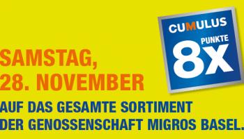 (Lokal) 8x Cumulus-Punkte diesen Samstag, 28. November 2020 Genossenschaft Migros Basel
