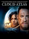 Cloud Atlas – Wolkenatlas mit Tom Hanks & Halle Berry [2012] – (IMDb 7,4) kostenlos (no VPN)