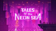 Tales of the Neon Sea (Gratis bei EPIC)
