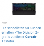 "CORSAIR K70 RGB MK.2 Rapidfire Mechanical Gaming Keyboard, Schweizer Layout + gratis ""The Division 2"" bei digitec"