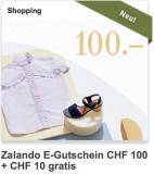 Zalando E-Gutschein CHF 100 + CHF 10 gratis obendrauf