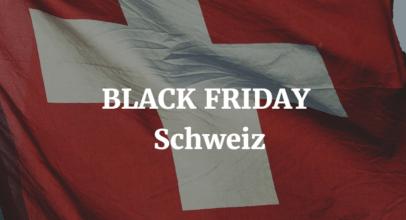 Black Friday Schweiz – 24. November 2017