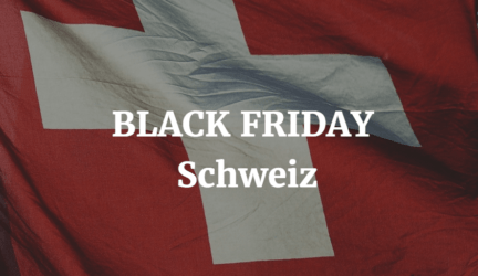 Black Friday Schweiz – 24. November 2017