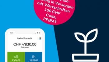 Zak: CHF 100.- für die erste Einzahlung in Vorsorgen mit Wertschriften für Neukunden