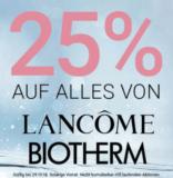 25% auf alles von Lancome & Biotherm bei der Import Parfümerie
