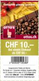 Otto's: CHF 10.- Beim einem Einkauf ab 60.- Gutschein