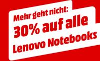 30% Rabatt auf alle Lenovo Laptops bei MediaMarkt