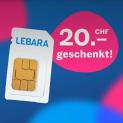 Lebara: Gratis Prepaid-SIM-Karte  mit 20 Franken Startguthaben