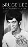 Gratis eBook Bruce Lee: A Life From Beginning to End (Biographies of Actors Book 7) (English Edition)