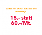 Unlimitiertes 5G Internet für CHF 15.- statt CHF 60.-