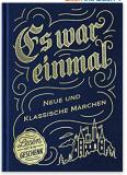 Es war einmal – Neue und klassische Märchen bei Amazon für Kindle & Audible gratis