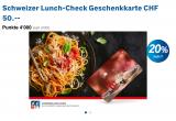 Lunch-Checks 20% Rabatt / Bezahlung nur mit Superpunkten möglich
