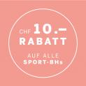 CHF 10.- Rabatt auf Sport-BH's