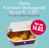 Heute 6 Chicken McNuggets bei McDonalds für CHF 1.50