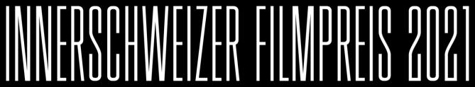 Innerschweizer Filmpreis: Gewinner-Filme im Stream