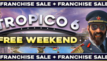 Tropico 6 Free Weekend auf Steam