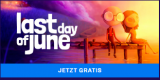 "Gratis Spiel ""Last Day of June"" im Epic Games Store"