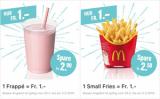 Frappé oder eine Portion Small Fries bei McDonalds für jeweils CHF 1.-