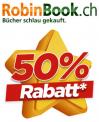 50% auf alle Bücher, CDs, DVDs und Blu-Rays bei Robinbook.ch