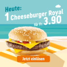 McDonalds Sommerhits – Heute: Cheeseburger Royal für 3.90 CHF