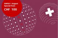 Swiss – 1. August Special Flüge von Zürich ZRH ab 99.- (Europa)