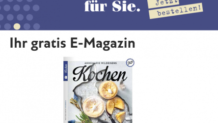 """Gratis E-Magazin der aktuellen Ausgabe 04-2020 von """"Annemarie Wildeisens Kochen"""""""