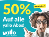yallo Mobile – 50% auf alle Abos (ausser slim, fat XL und super fat XL) das ganze Leben lang!