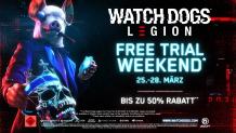 Watch Dogs: Legion – Gratis Trial-Wochenende
